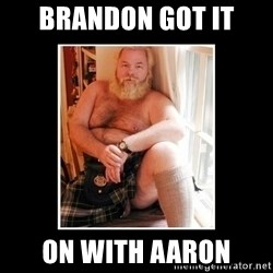 Sexy Scotsman - Brandon got it on with aaron