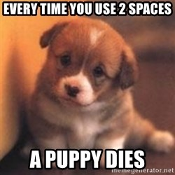 cute puppy - every time you use 2 spaces a puppy dies