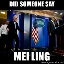 Inappropriate Timing Bill Clinton - Did someone say Mei Ling