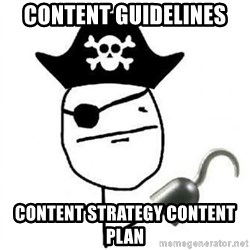 Poker face Pirate - Content GUIDELINES content strategy content plan