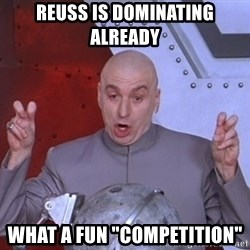 """Dr. Evil Air Quotes - reuss is dominating already what a fun """"competition"""""""