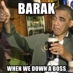 THUMBS UP OBAMA - barak  when we down a boss