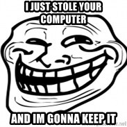 Troll Face in RUSSIA! - i just stole your computer and im gonna keep it