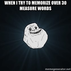 Forever Alone - When I try to memorize over 30 measure words