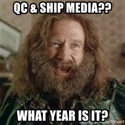 What Year - qc & ship media?? what year is it?