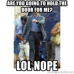 Leonardo DiCaprio Walking - Are you going to hold the door for me? LOL NOPE