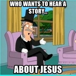 buzz killington - Who wants to hear a story... about jesus