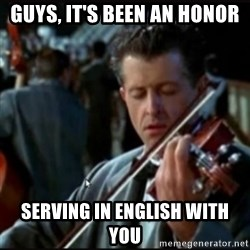 Titanic Band - Guys, It's BEEN AN honor Serving in English with you