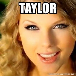 Taylor Swift - Taylor