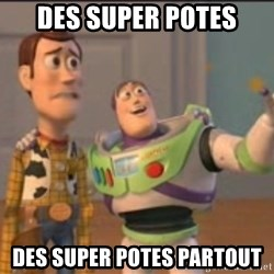 X, X Everywhere  - Des super potes Des super potes partout