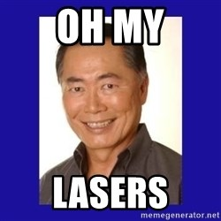 George Takei - OH MY LASERS