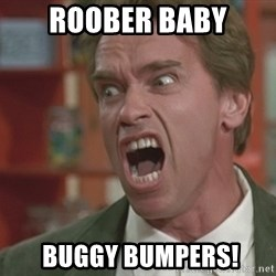 Arnold - rOOBER BABY  buggy bumpers!