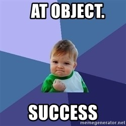 Success Kid -    at Object. success