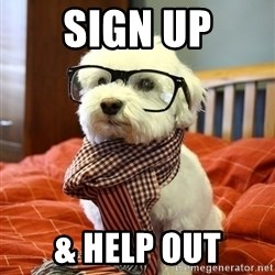 hipster dog - sign up & Help out