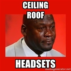 crying michael jordan - CEiling                                                                                    Roof Headsets