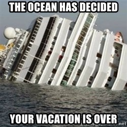 Sunk Cruise Ship - The ocean has decided your vacation is over