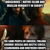 Never Have I Been So Wrong - Indigenous / Native Islam and Moslem Minority in Europe The Sami People of Sweden, Finland, Norway, Russia and Arctic Circle, Scandinavia and Northern Europe