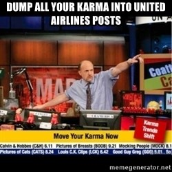 Mad Karma With Jim Cramer - dump all your karma into united airlines posts