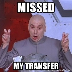 Dr. Evil Air Quotes - Missed My transfer