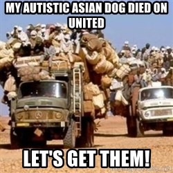 BandWagon - My autistic Asian dog died on United Let's get them!