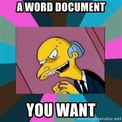 Mr. Burns - a word document you want