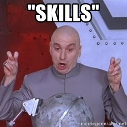 "Dr. Evil Air Quotes - ""SKILLS"""