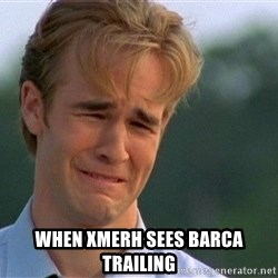 Crying Man -  When Xmerh sees barca trailing
