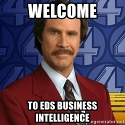 Stay classy - Welcome To EDS Business Intelligence
