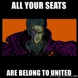 All your base are belong to us - All your seats are belong to united