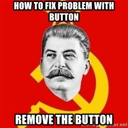 Stalin Says - How to fix problem with button remove the button