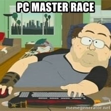 South Park Wow Guy - PC master race
