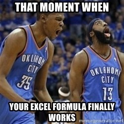 Kd & James Harden - That moment when YOUR EXCEL FORMULA finally WORKs