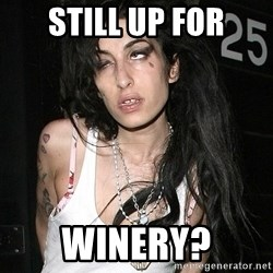Amy Winehouse - still up for winery?