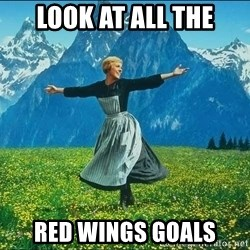 Look at all the things - Look at all the Red Wings Goals