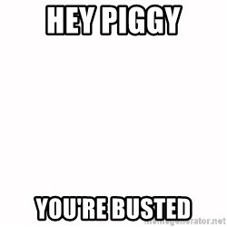 fondo blanco white background - hey piggy you're busted