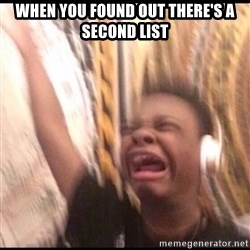 turn up volume - When you found out there's a second list