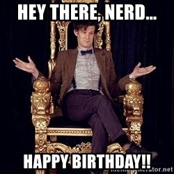 Hipster Doctor Who - Hey there, nerd... Happy birthday!!