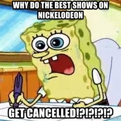 Spongebob What I Learned In Boating School Is - why do the best shows on nickelodeon get cancelled!?!?!?!?