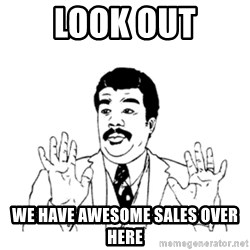 aysi - look out we have awesome sales over here