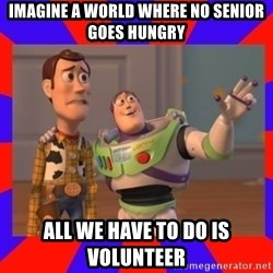 Everywhere - Imagine a world where no senior goes hungry all we have to do is volunteer