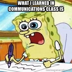 Spongebob What I Learned In Boating School Is - what i learned in communications class is