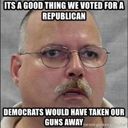 Are You A Wizard - Its a good thing we voted for a republican democrats would have taken our guns away