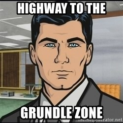 Archer - Highway to the  grundle zone