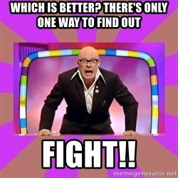Harry Hill Fight - WHICH IS BETTER? THERE'S ONLY ONE WAY TO FIND OUT FIGHT!!