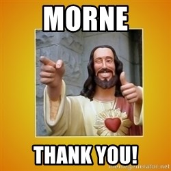 Buddy Christ - Morne Thank you!