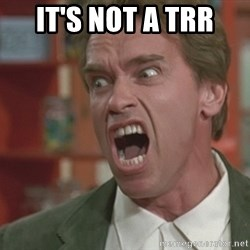 Arnold - IT's NOT a TRR