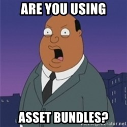 ollie williams - are you using asset bundles?