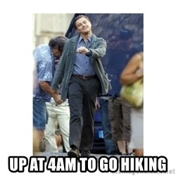 Leonardo DiCaprio Walking -  Up at 4AM to go hiking