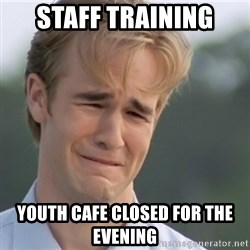 Dawson's Creek - Staff Training Youth Cafe closed for the evening