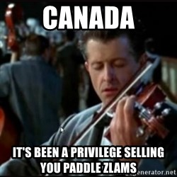 Titanic Band - Canada It's been a privilege selling you paddle zlams